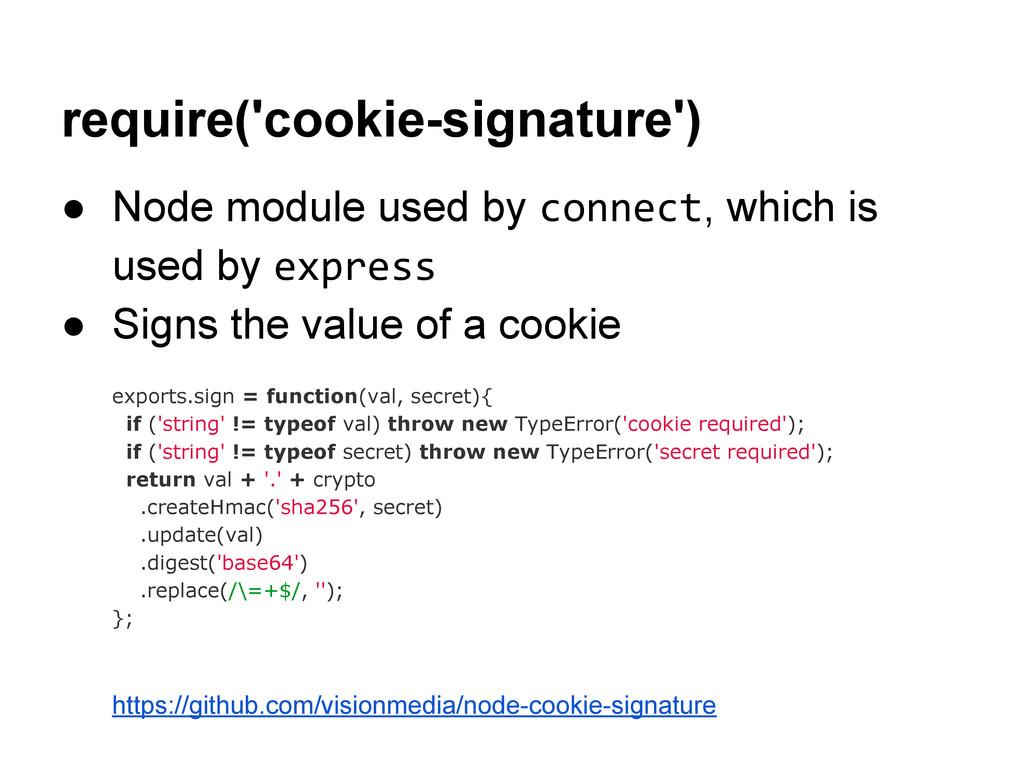 require('cookie-signature') ● Node module used ...