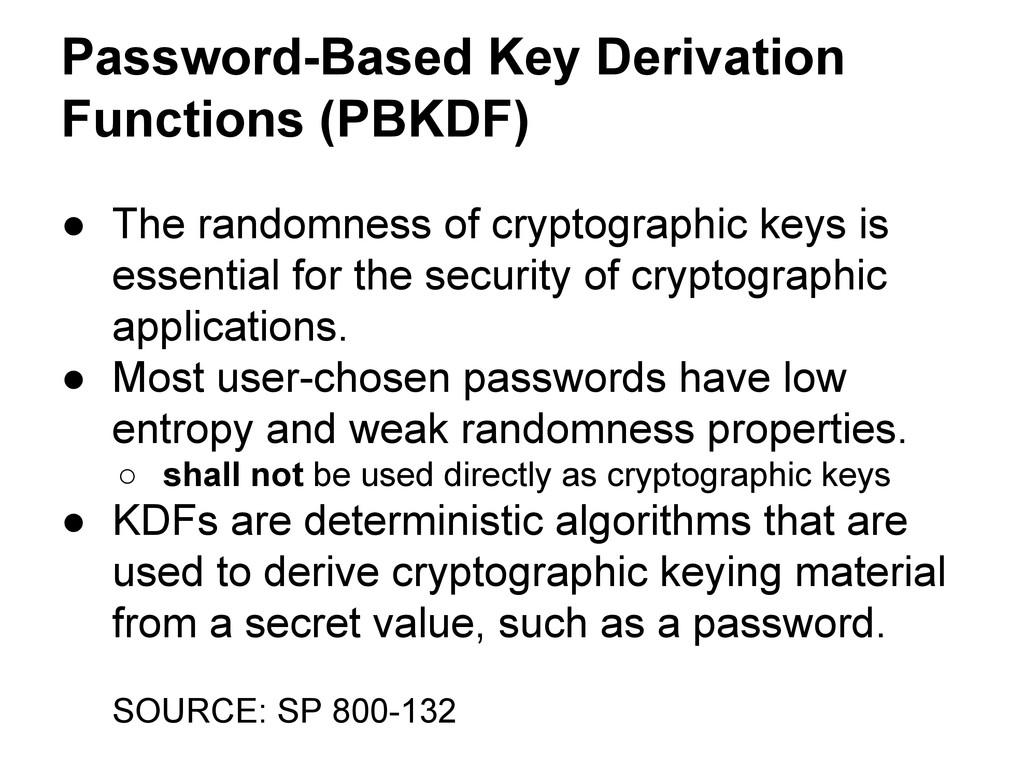 Password-Based Key Derivation Functions (PBKDF)...
