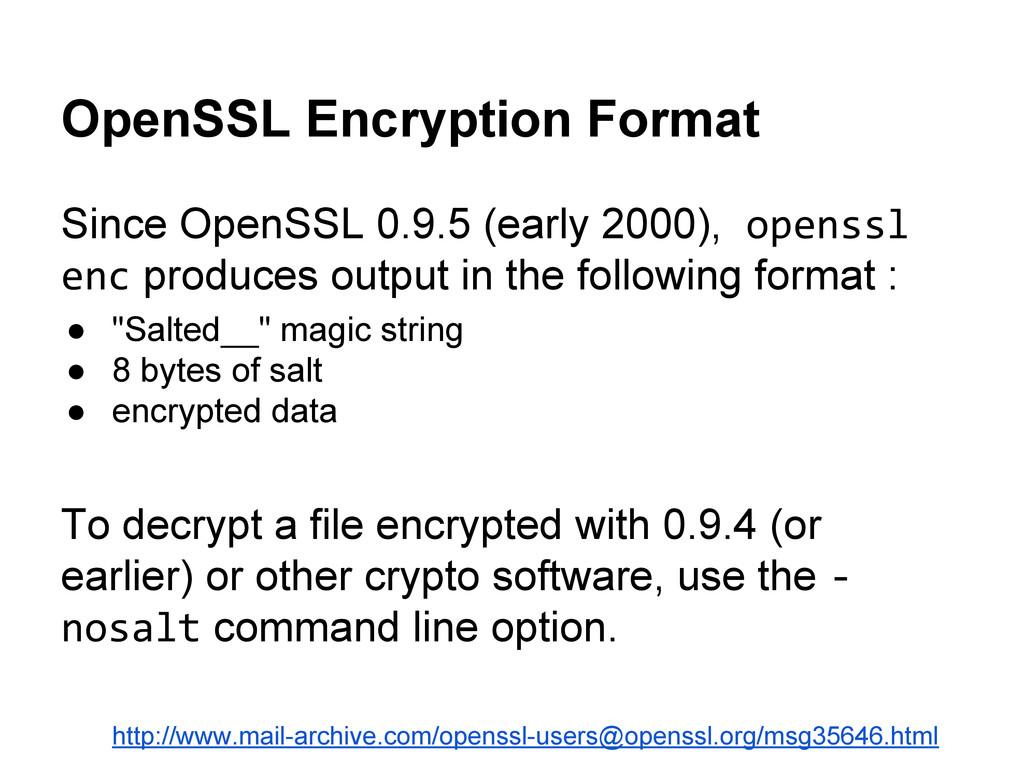 OpenSSL Encryption Format Since OpenSSL 0.9.5 (...