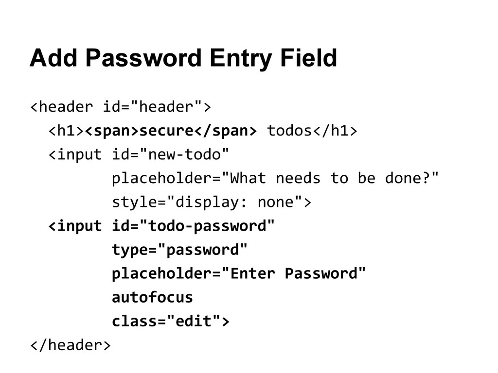 "Add Password Entry Field <header id=""header""> <..."