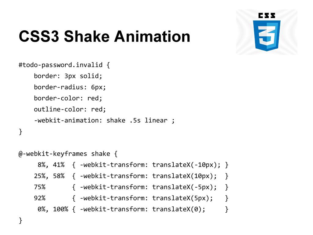 CSS3 Shake Animation #todo-password.invalid { b...