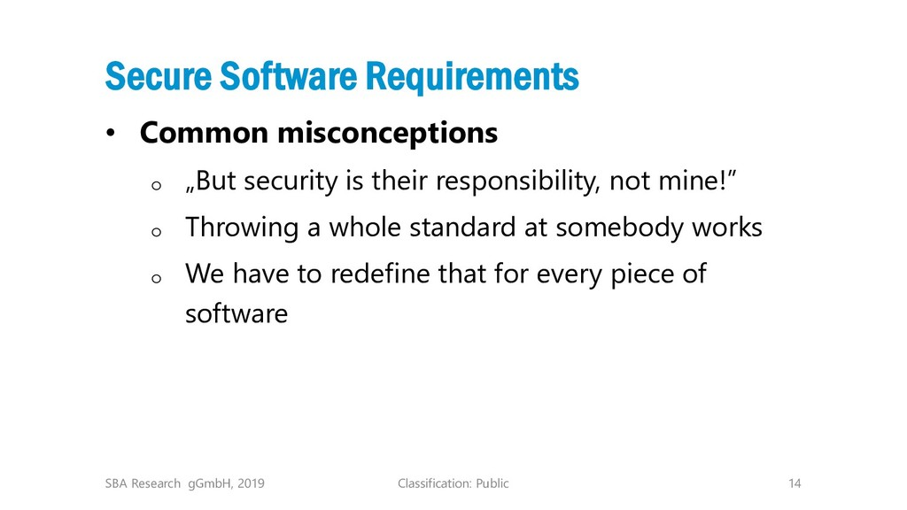 Classification: Public 14 Secure Software Requi...