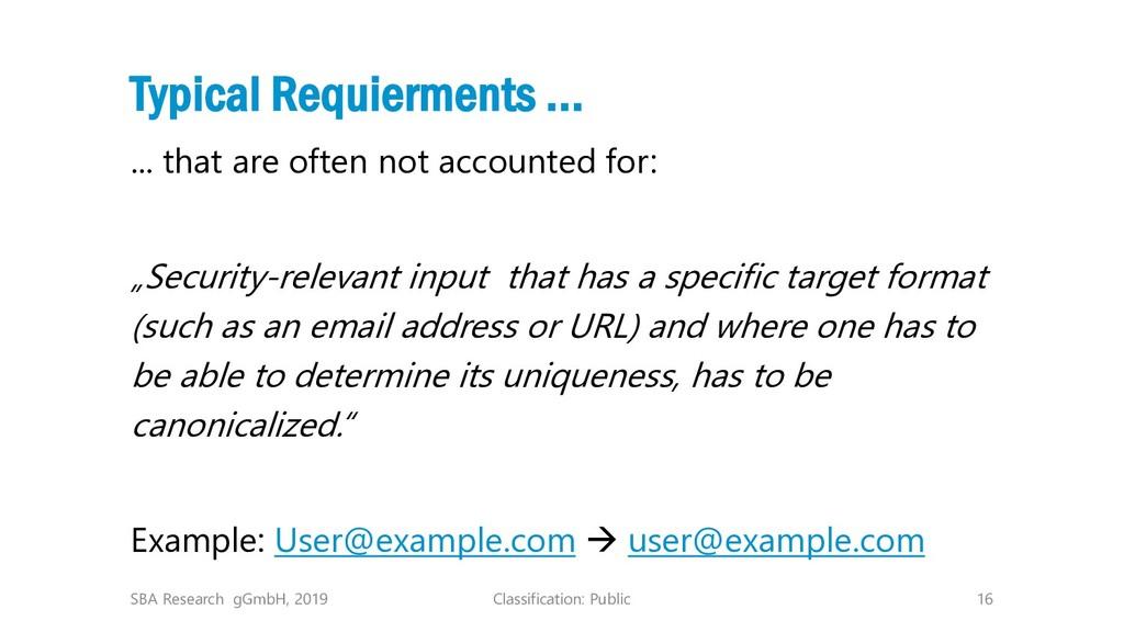 Classification: Public 16 Typical Requierments ...