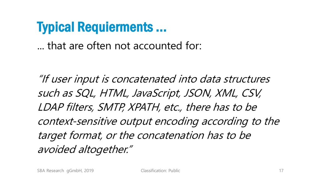 Classification: Public 17 Typical Requierments ...