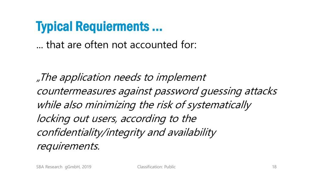Classification: Public 18 Typical Requierments ...