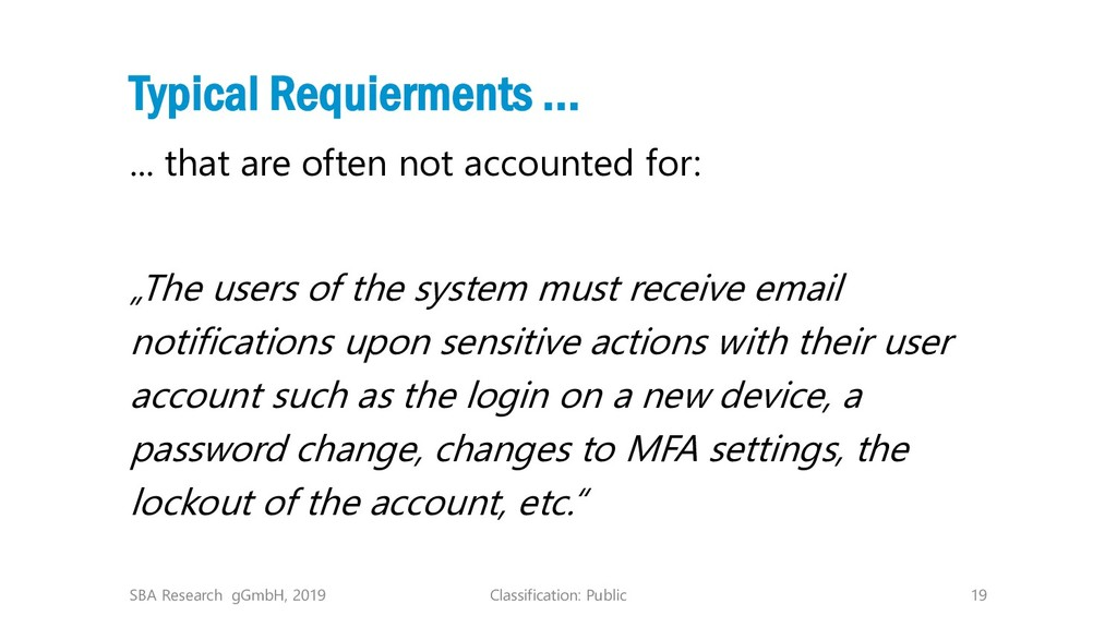 Classification: Public 19 Typical Requierments ...