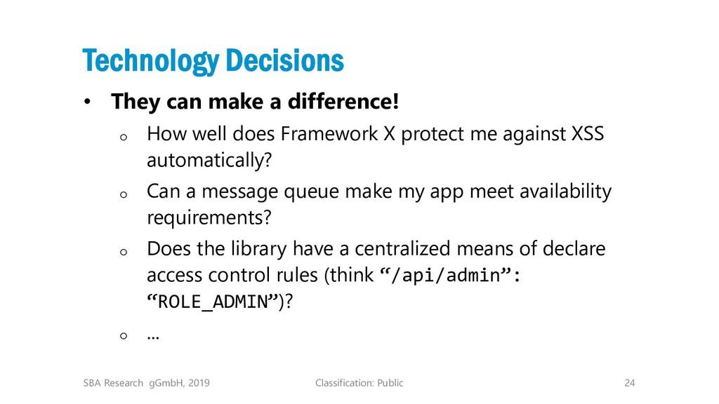 Classification: Public 24 Technology Decisions ...