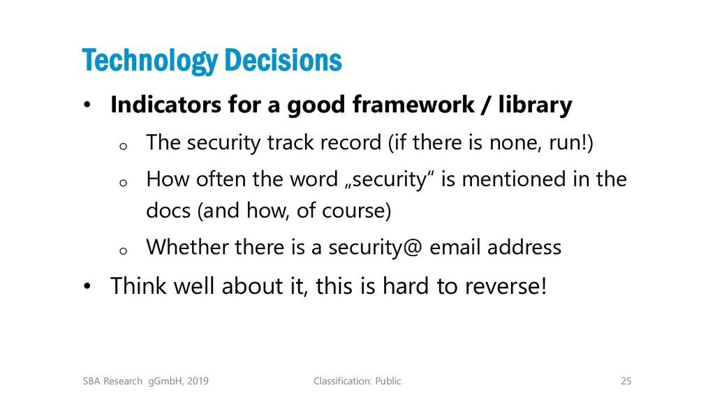 Classification: Public 25 Technology Decisions ...