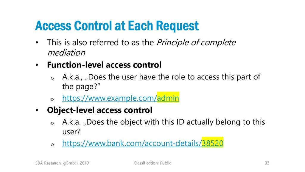 Classification: Public 33 Access Control at Eac...