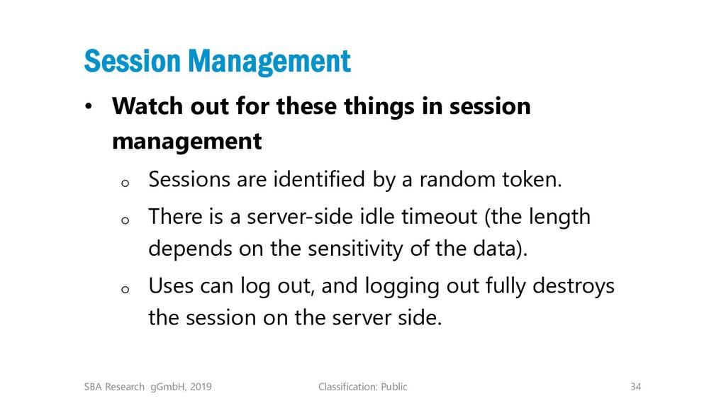 Classification: Public 34 Session Management • ...