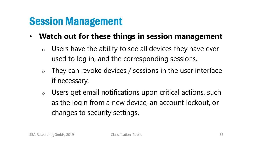 Classification: Public 35 Session Management • ...