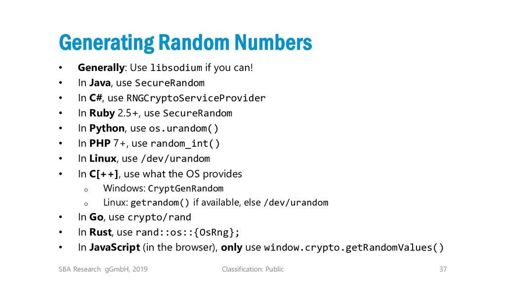 Classification: Public 37 Generating Random Num...