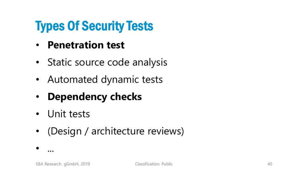 Classification: Public 40 Types Of Security Tes...