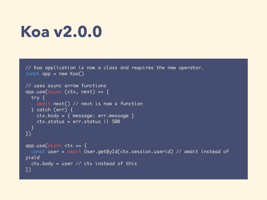 Koa v2.0.0 // Koa application is now a class an...