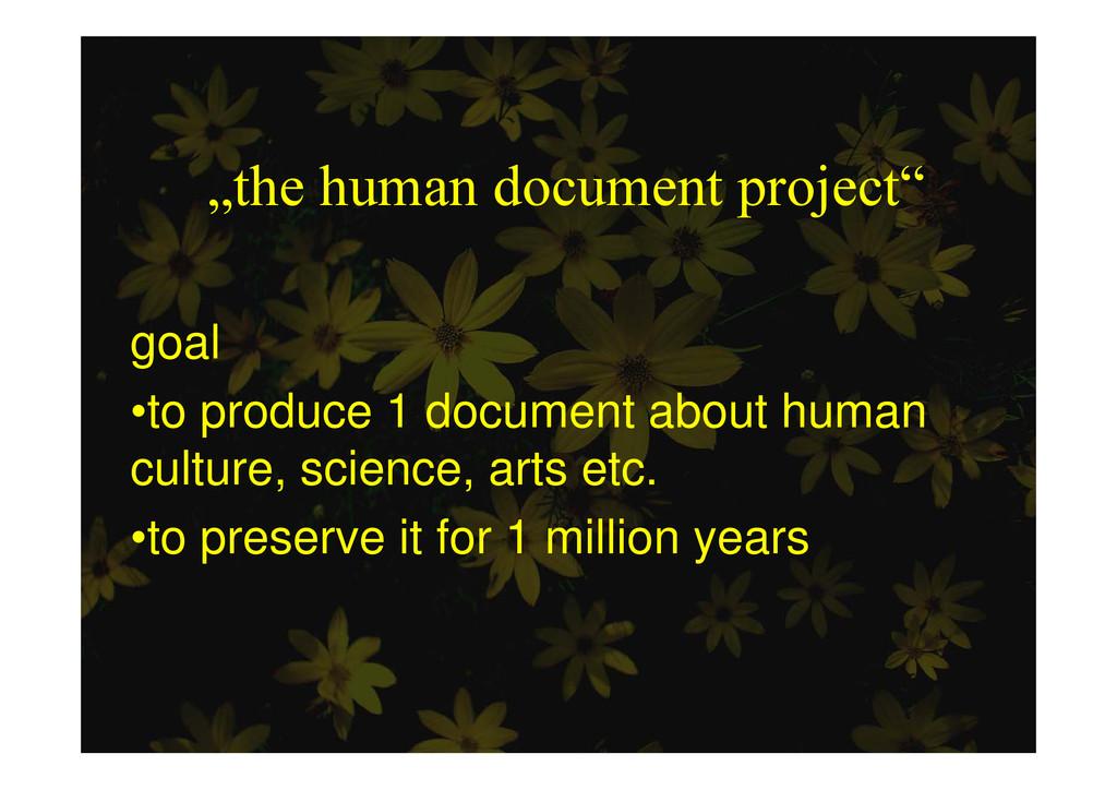 """""""the human document project"""" p j goal t d 1 d t..."""