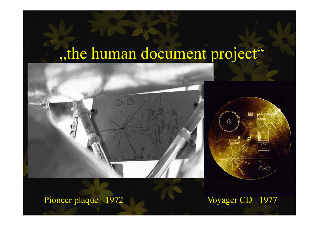 """the human document project"" p j Pioneer plaque..."