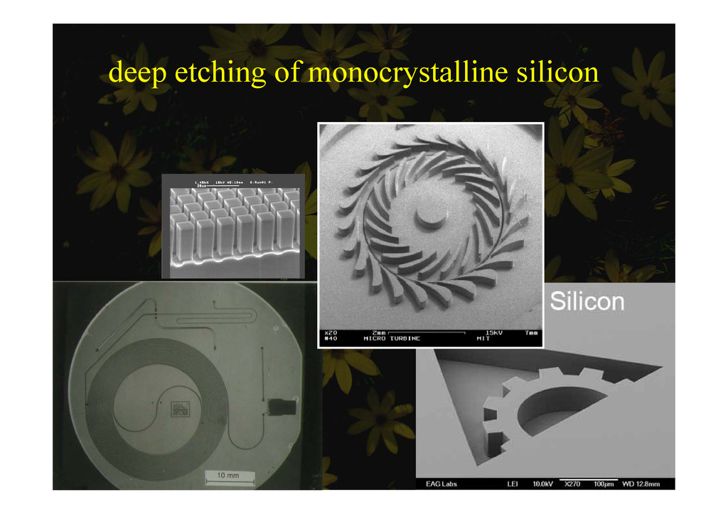 deep etching of monocrystalline silicon deep e ...