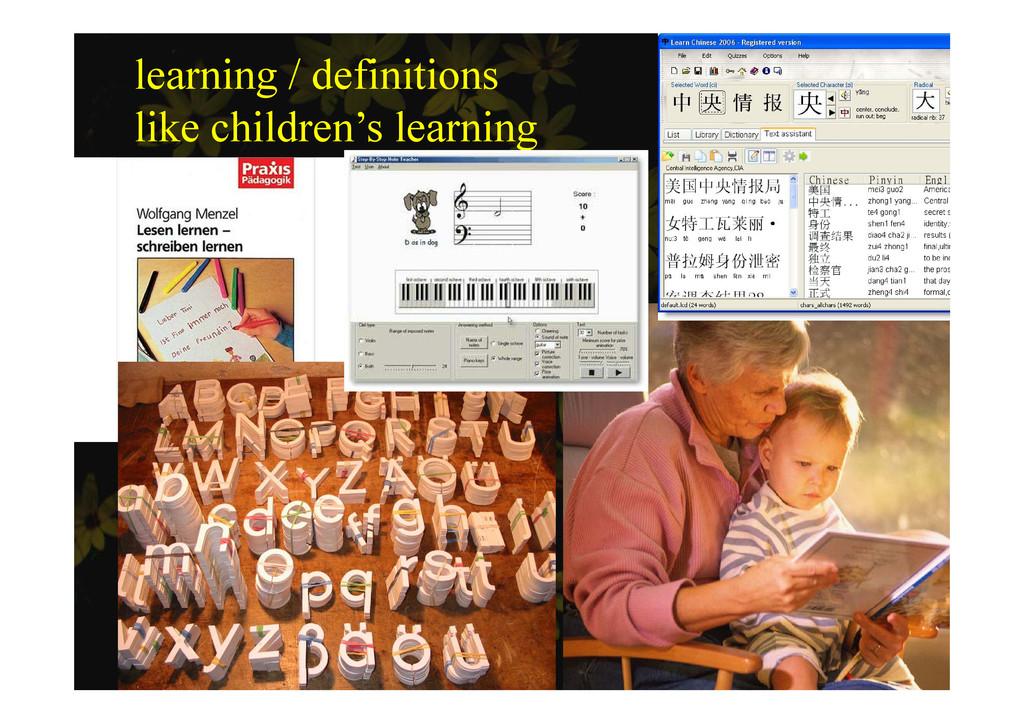 learning / definitions lik hild ' l i like chil...