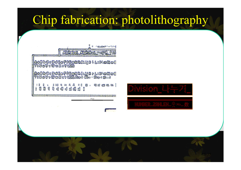 Chip fabrication: photolithography Result Probl...
