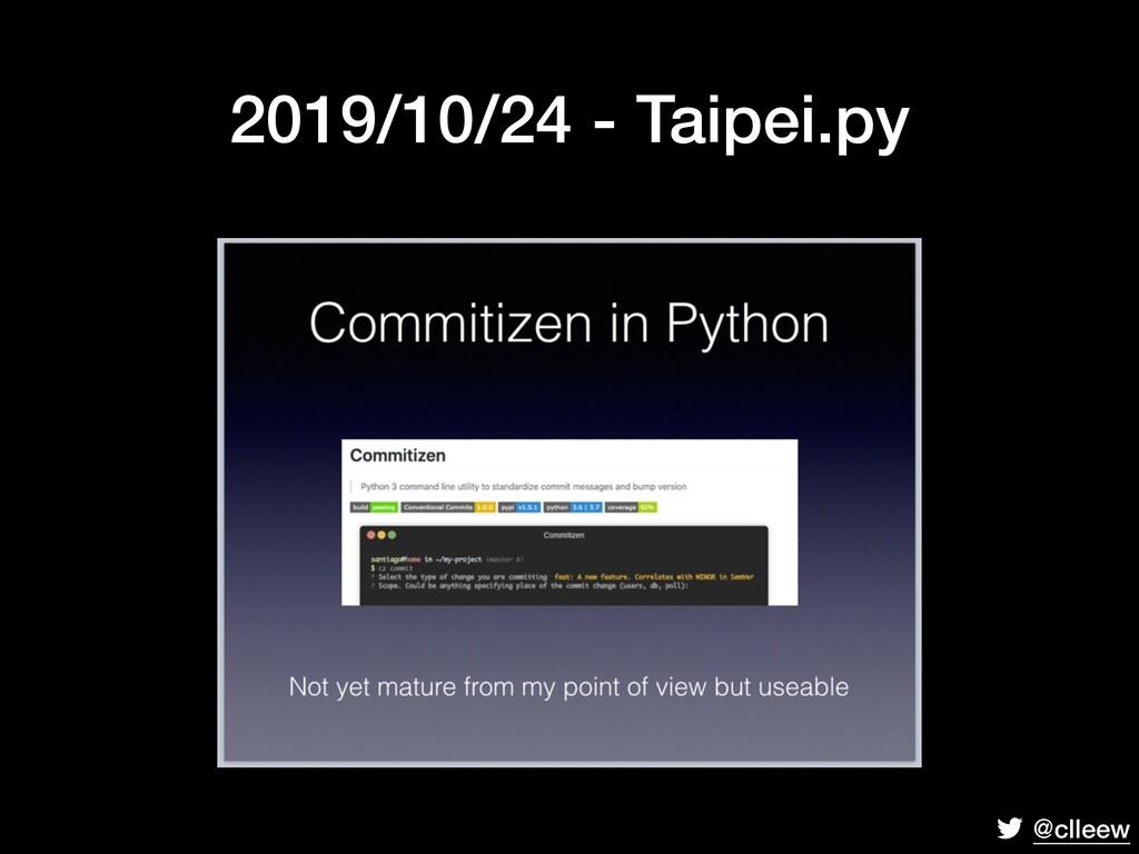 @clleew 2019/10/24 - Taipei.py