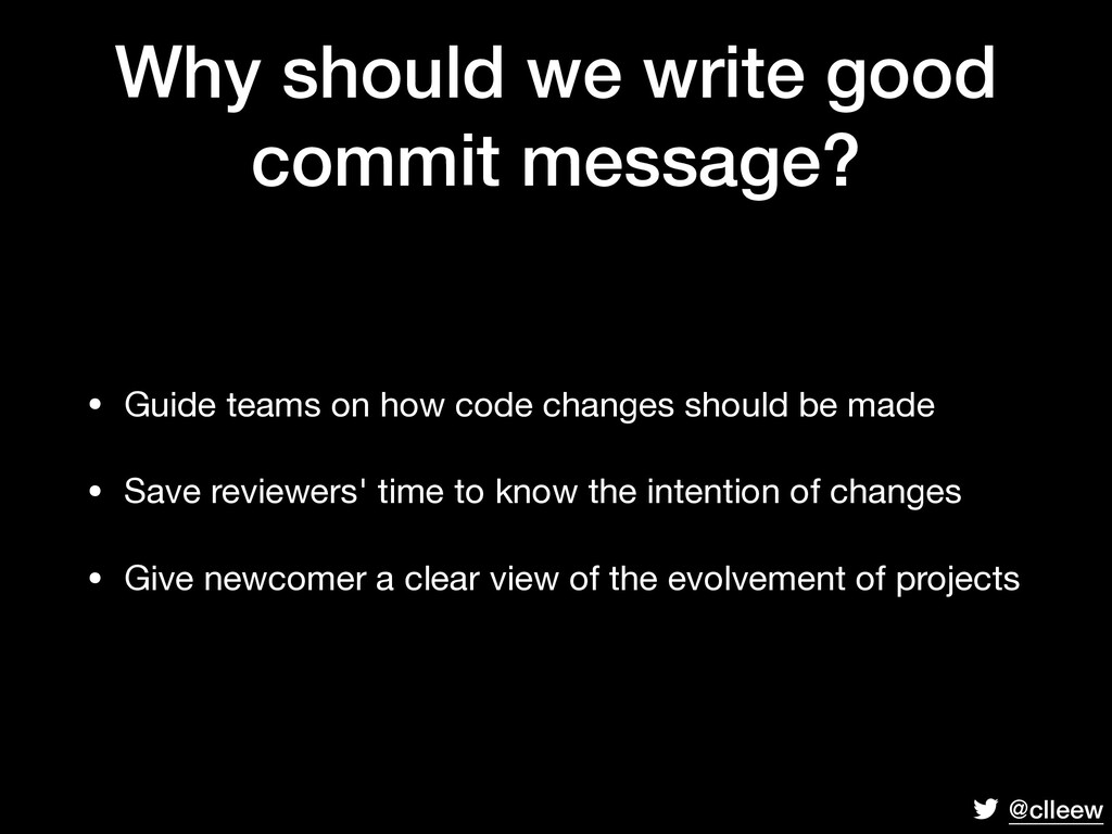 @clleew Why should we write good commit message...