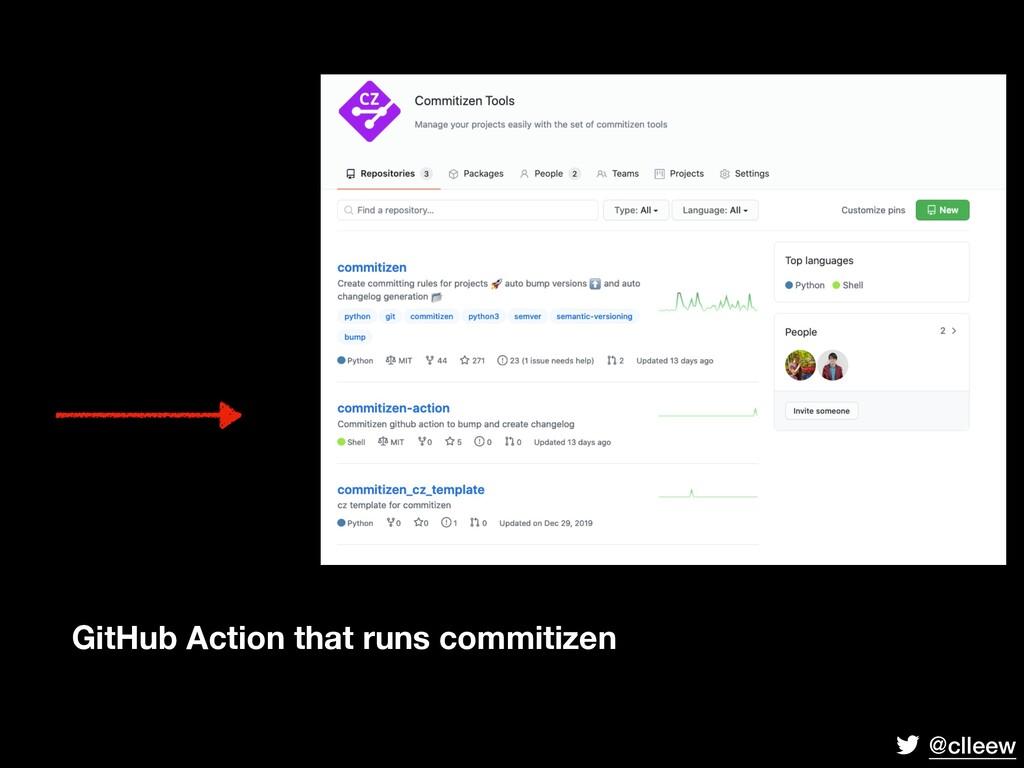 @clleew GitHub Action that runs commitizen