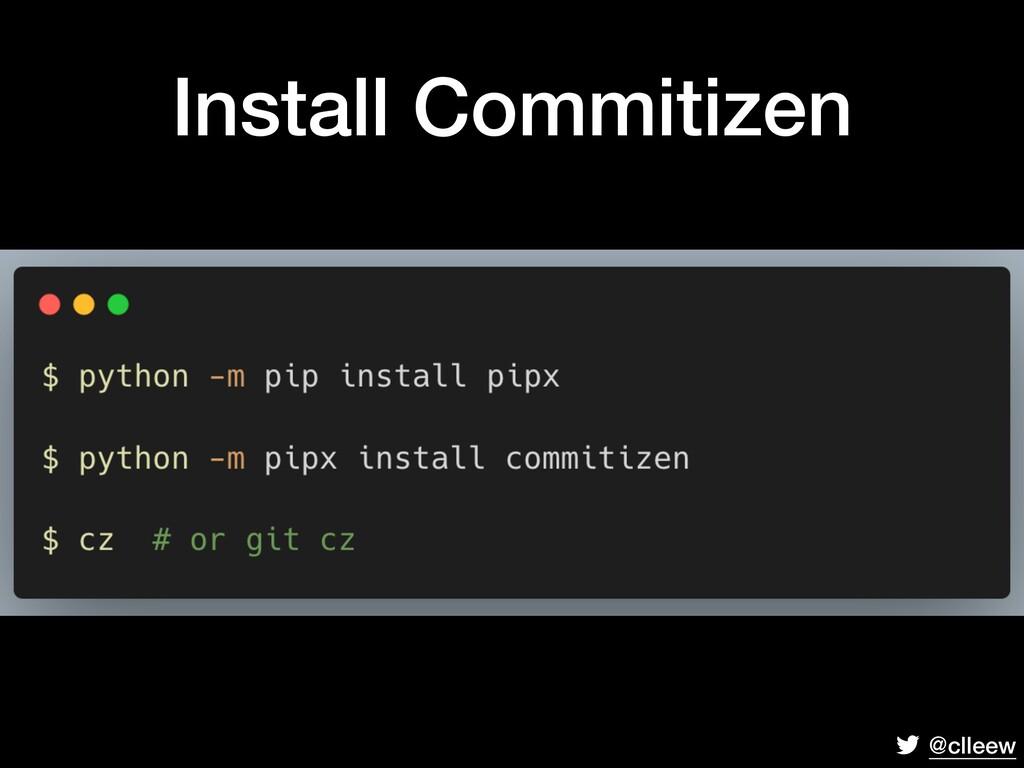 @clleew Install Commitizen