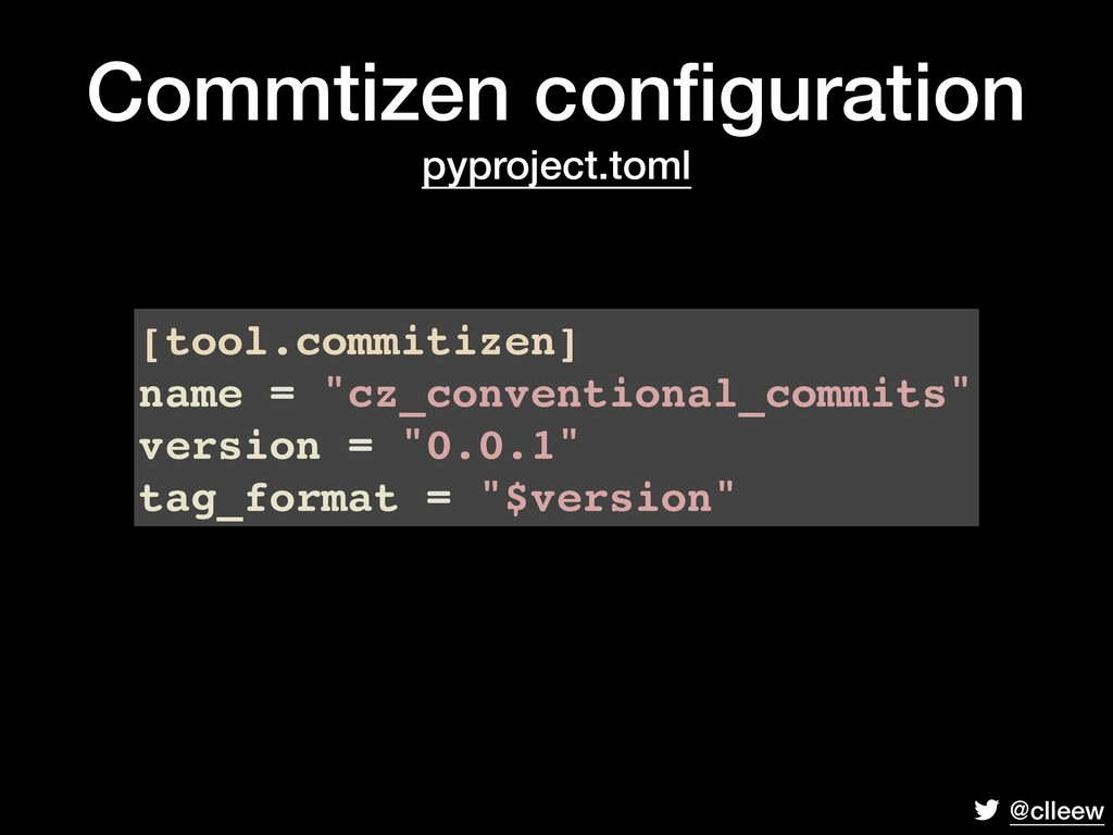 """@clleew [tool.commitizen] name = """"cz_convention..."""