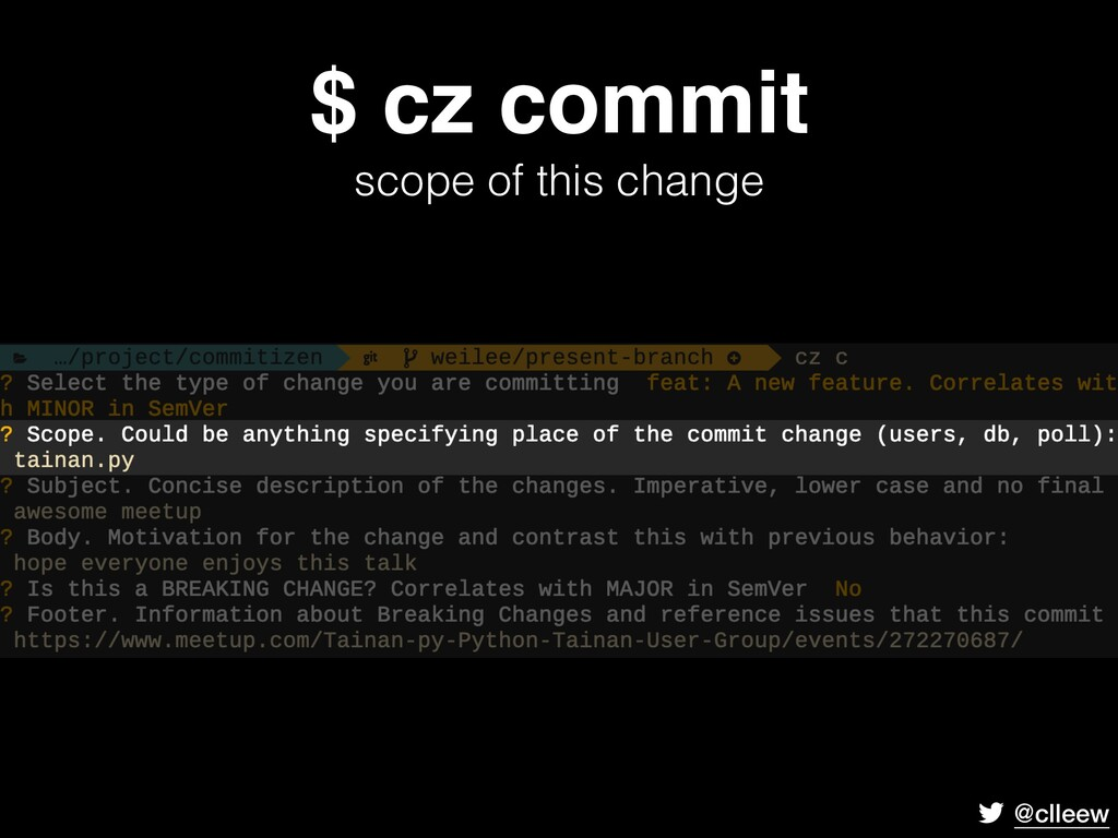 @clleew $ cz commit scope of this change