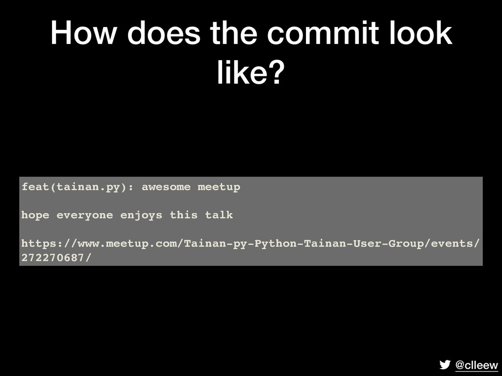@clleew How does the commit look like? feat(tai...