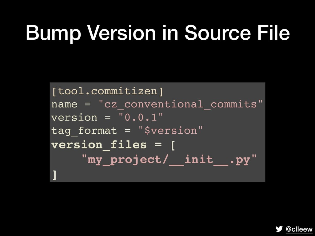 @clleew Bump Version in Source File [tool.commi...