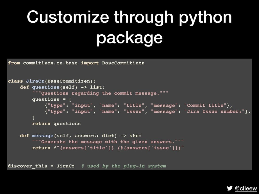 @clleew Customize through python package from c...