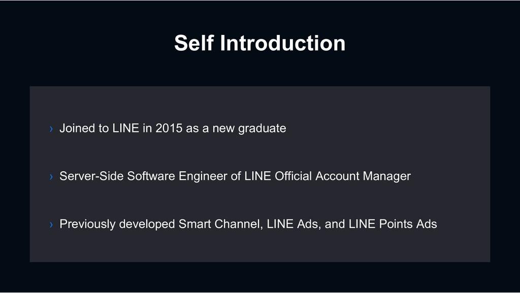 Self Introduction › Server-Side Software Engine...