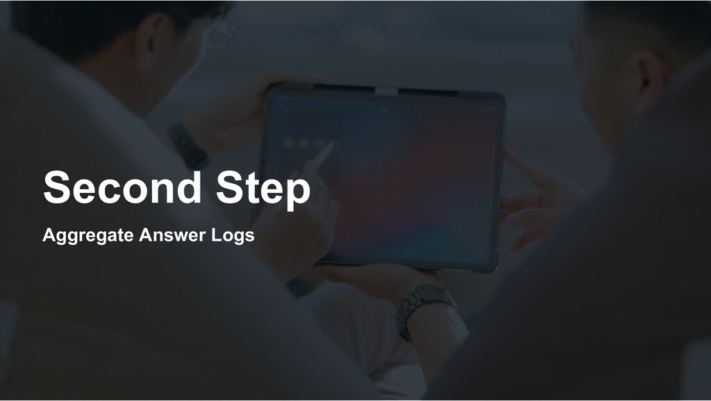 Second Step Aggregate Answer Logs