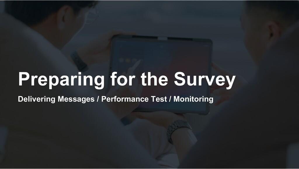 Preparing for the Survey Delivering Messages / ...