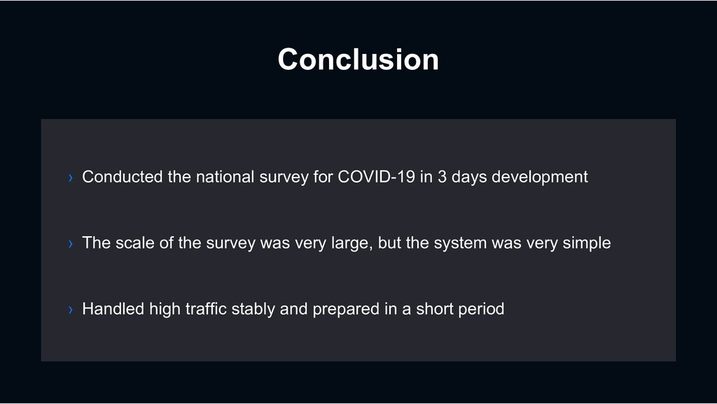 Conclusion › The scale of the survey was very l...