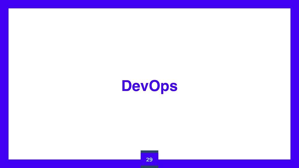 DevOps 29
