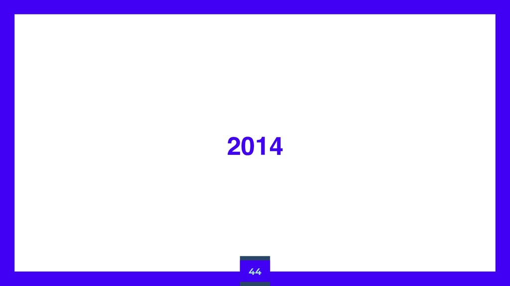 2014 44