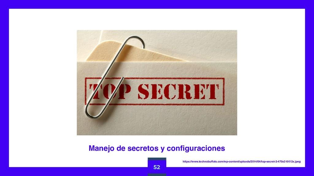 52 Manejo de secretos y configuraciones https:/...