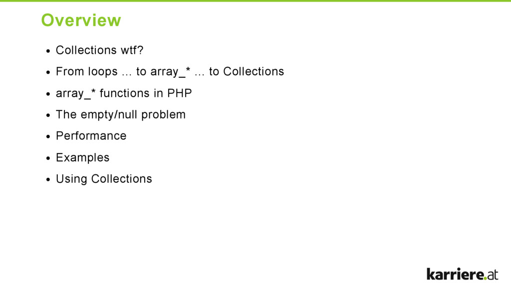 Overview Collections wtf? From loops ... to arr...