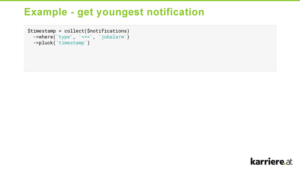 Example  get youngest notification $timestamp ...