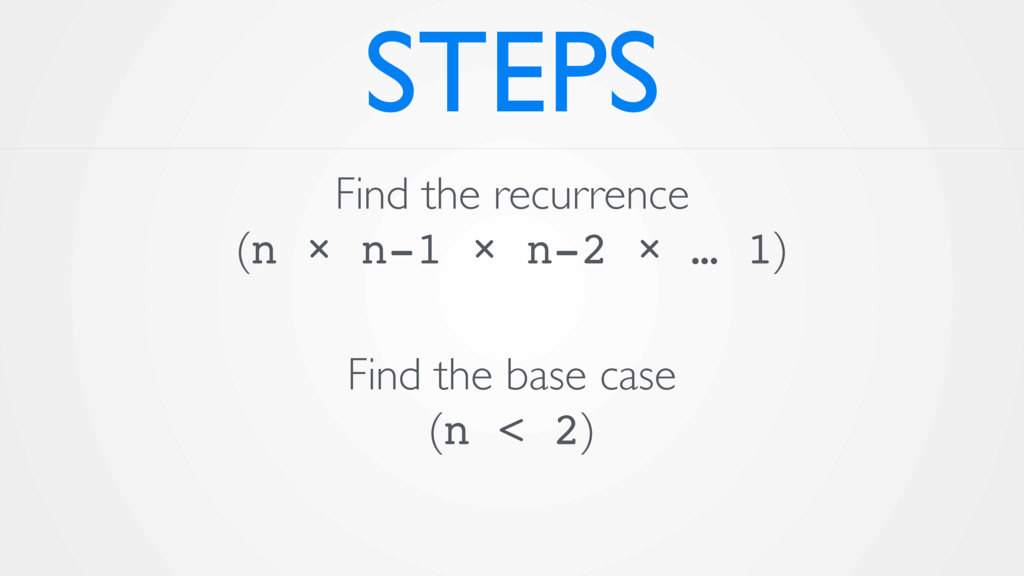 STEPS Find the recurrence