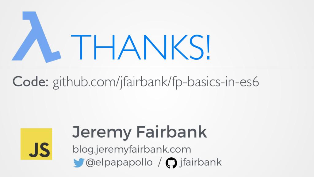 THANKS! Jeremy Fairbank blog.jeremyfairbank.com...