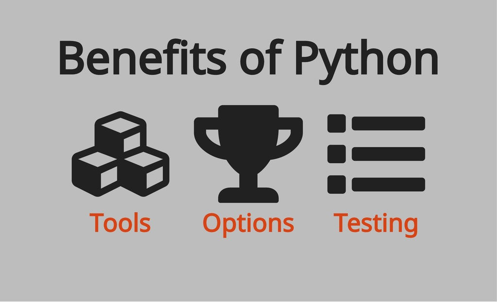 Tools Options Testing Benefits of Python
