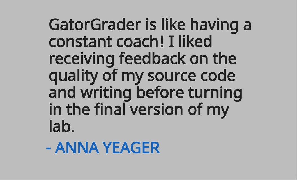 GatorGrader is like having a constant coach! I ...