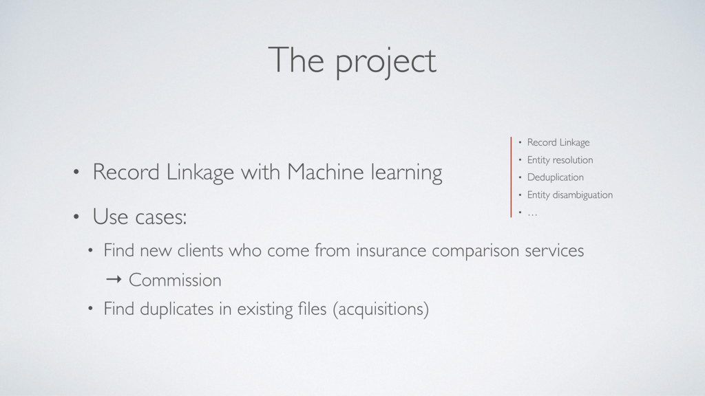 The project • Record Linkage with Machine learn...