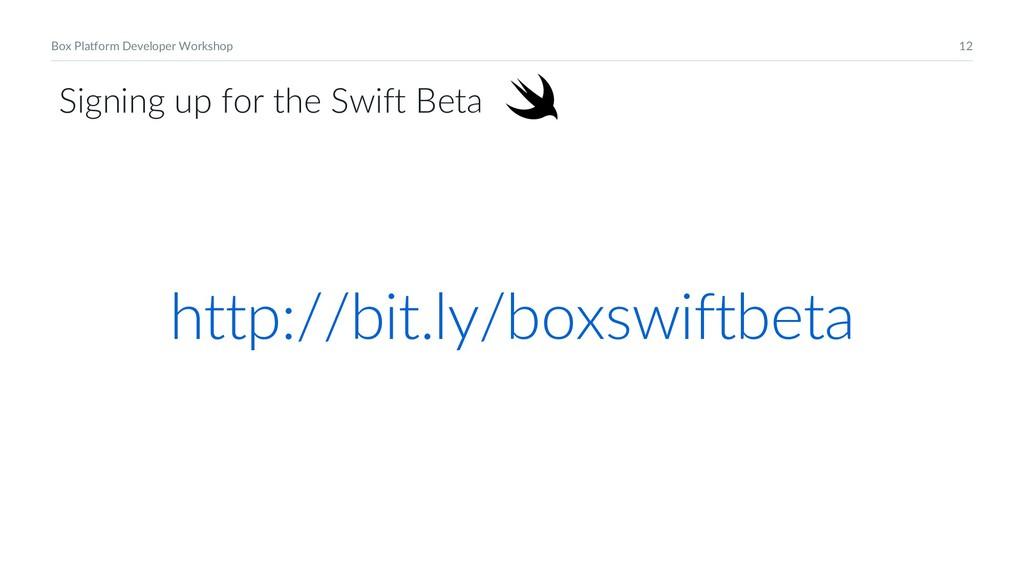 12 Box Platform Developer Workshop Signing up f...