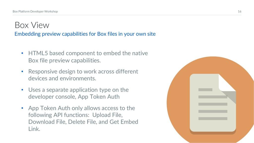 16 Box Platform Developer Workshop Box View • H...