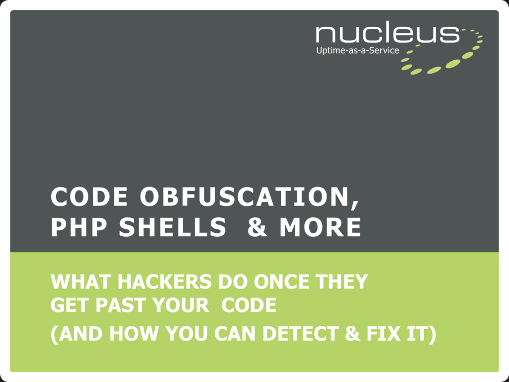 CODE OBFUSCATION, PHP SHELLS & MORE WHAT HACKER...