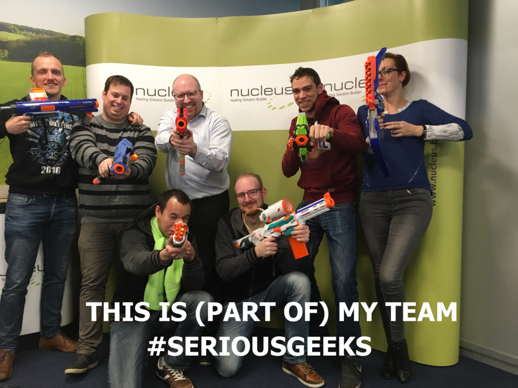 THIS IS (PART OF) MY TEAM #SERIOUSGEEKS